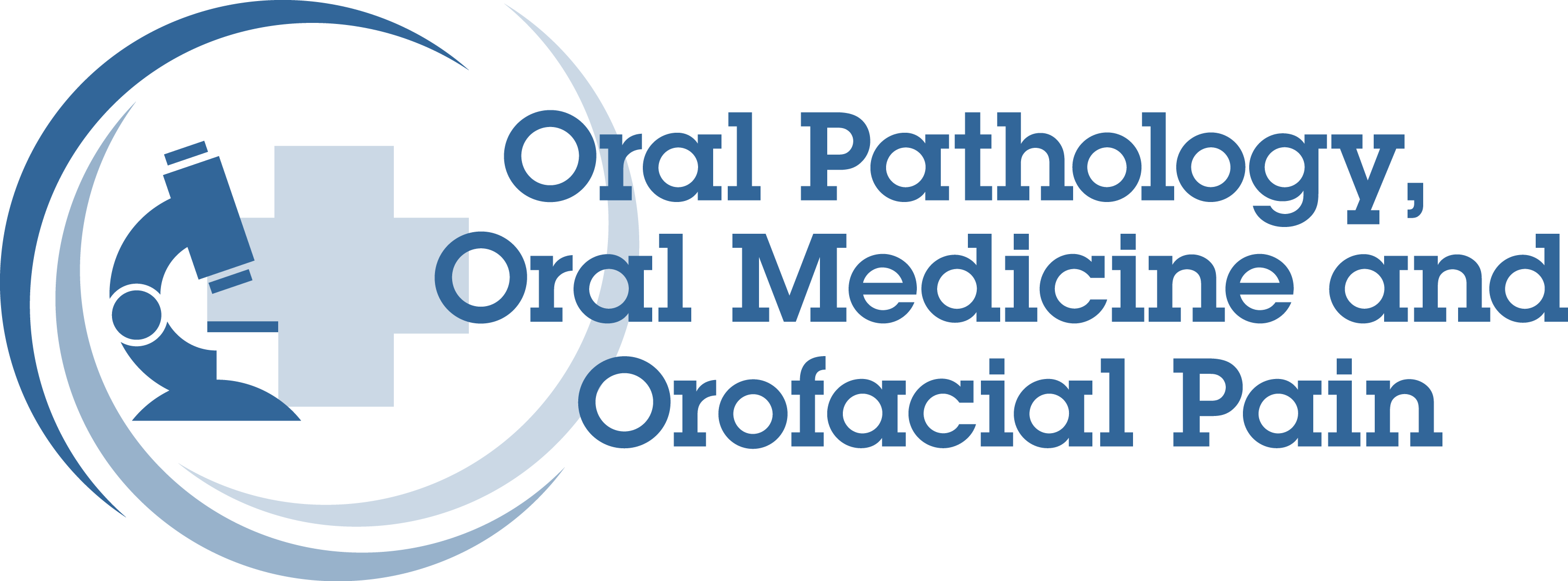 Oral Pathology, Oral Medicine and Orofacial Pain